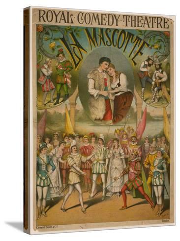 Theatre Poster, La Mascotte at the Royal Comedy Theatre, London--Stretched Canvas Print
