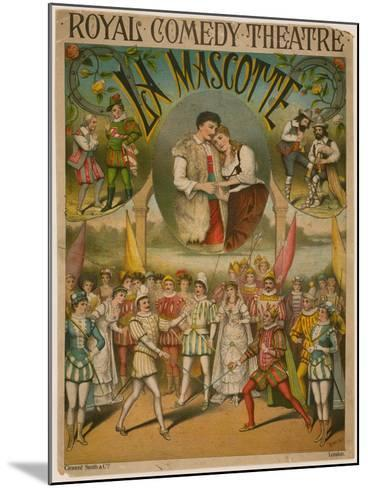 Theatre Poster, La Mascotte at the Royal Comedy Theatre, London--Mounted Giclee Print