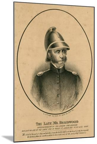 The Late Mr Braidwood, Superintendent of the London Fire Brigade--Mounted Giclee Print