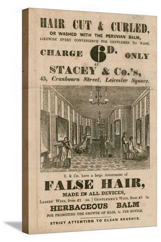 Advert for Stacey and Co.'s, 45 Cranbourne Street, Leicester Square, London, Hair Dressers--Stretched Canvas Print