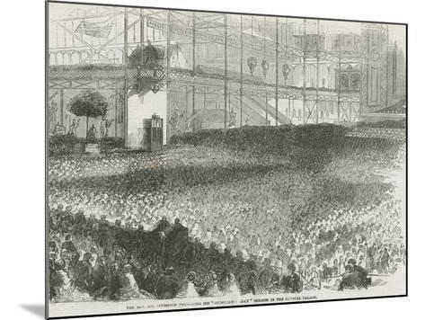 The Reverend Charles Haddon Spurgeon Preaching His 'Humiliation Day' Sermon in the Crystal Palace--Mounted Giclee Print