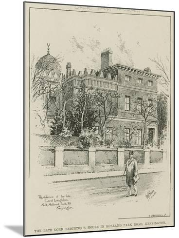 The Late Lord Leighton's House in Holland Park Road, Kensington, London--Mounted Giclee Print