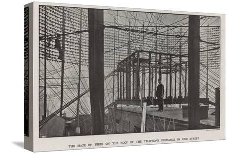 The Maze of Wires on the Roof of the Telephone Exchange in Lime Street--Stretched Canvas Print