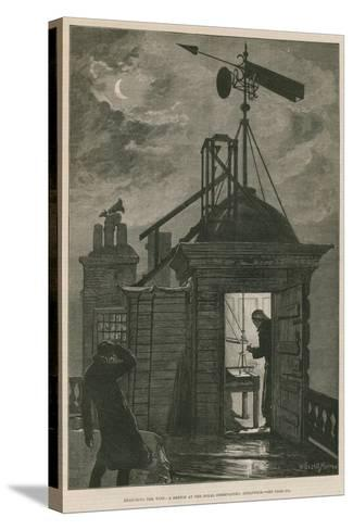 Measuring the Wind; a Sketch at the Royal Observatory, Greenwich-William Bazett Murray-Stretched Canvas Print