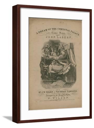 A Dream of the Crystal Palace, a Comic Song by John La Bern-T. Hampson Jones-Framed Art Print