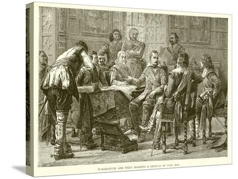 Wallenstein and Tilly Holding a Council of War (1626)--Stretched Canvas Print