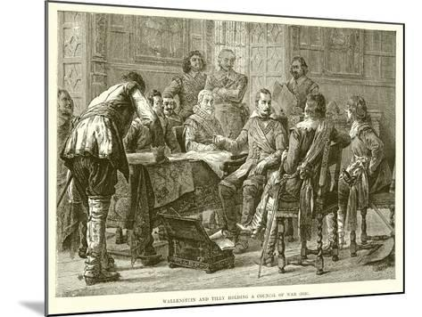 Wallenstein and Tilly Holding a Council of War (1626)--Mounted Giclee Print