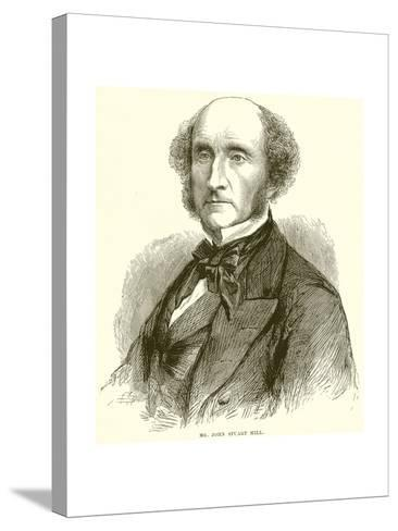 Mr. John Stuart Mill--Stretched Canvas Print