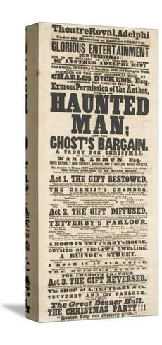 Dickens Playbill: 'The Haunted Man', at Adelphi Theatre Royal, 28th December 1848--Stretched Canvas Print