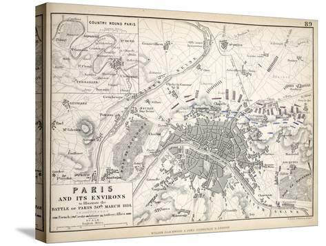 Paris and it's Environs, to Illustrate the Battle of Paris, 30th March, 1814, Published C.1830s-Alexander Keith Johnston-Stretched Canvas Print