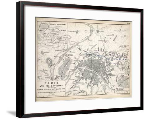 Paris and it's Environs, to Illustrate the Battle of Paris, 30th March, 1814, Published C.1830s-Alexander Keith Johnston-Framed Art Print