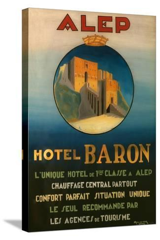 Poster Advertising the Baron Hotel in Aleppo, C.1920--Stretched Canvas Print