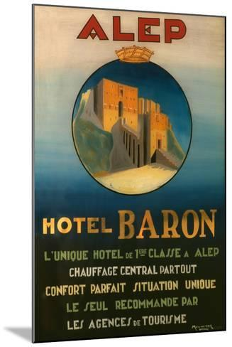 Poster Advertising the Baron Hotel in Aleppo, C.1920--Mounted Giclee Print