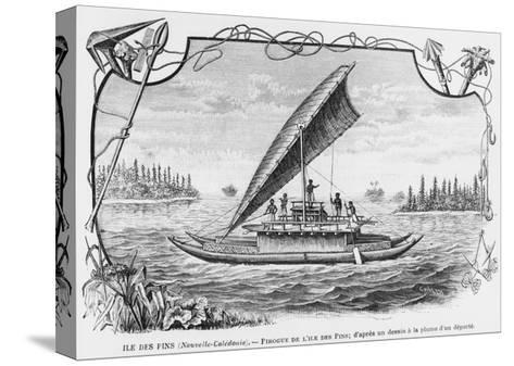 New Caledonia, Pirogue of the Isle of Pines, after a Pen and Ink Drawing of a Deportee,…--Stretched Canvas Print