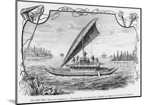 New Caledonia, Pirogue of the Isle of Pines, after a Pen and Ink Drawing of a Deportee,…--Mounted Giclee Print