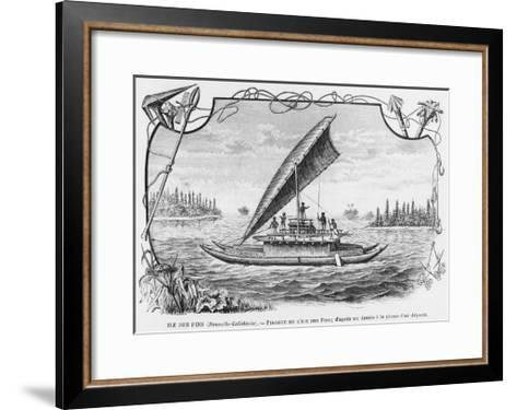 New Caledonia, Pirogue of the Isle of Pines, after a Pen and Ink Drawing of a Deportee,…--Framed Art Print