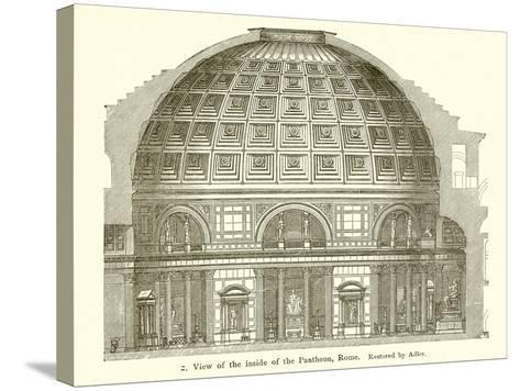 Visit of the Inside of the Pantheon, Rome--Stretched Canvas Print