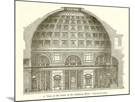 Visit of the Inside of the Pantheon, Rome--Mounted Giclee Print