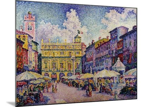 The Herb Market, Verona-Paul Signac-Mounted Giclee Print