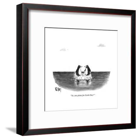 """""""So, any plans for Earth Day?"""" - Cartoon-Christopher Weyant-Framed Art Print"""