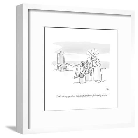 """""""Don't ask any questions. Just sweep the throne for listening devices."""" - Cartoon-Paul Noth-Framed Art Print"""