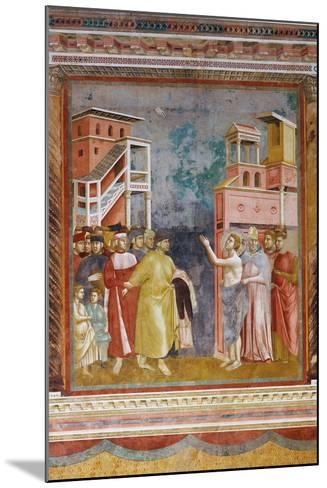 Stories of St Francis St. Francis Renounces His Fathers Goods and Earthly Wealth-Giotto di Bondone-Mounted Giclee Print