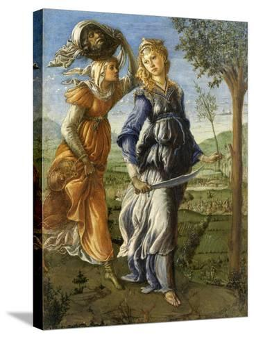 Return of Judith from the Field of Holofernes by Botticelli, c. 1472-73. Uffizi Gallery, Florence-Sandro Botticelli-Stretched Canvas Print