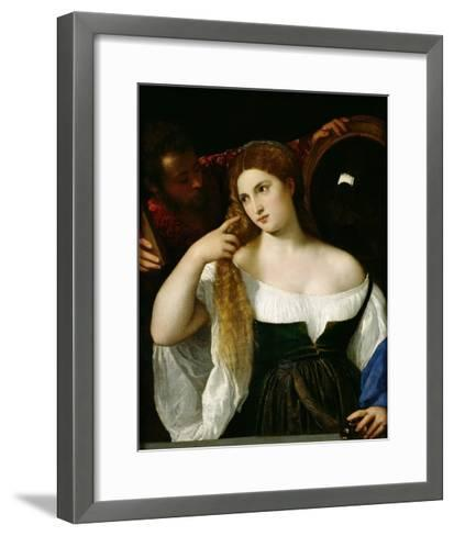 Portrait of a Woman at Her Toilet, 1512-15-Titian (Tiziano Vecelli)-Framed Art Print