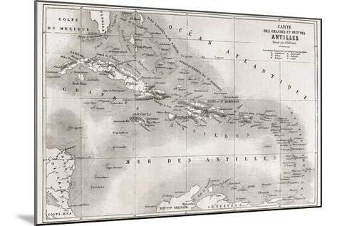 Antilles Old Map. Created By Vuillemin And Erhard, Published On Le Tour Du Monde, Paris, 1860-marzolino-Mounted Art Print