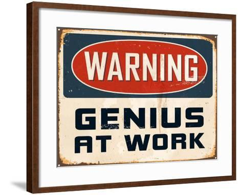 Warning - Genius at Work-Real Callahan-Framed Art Print