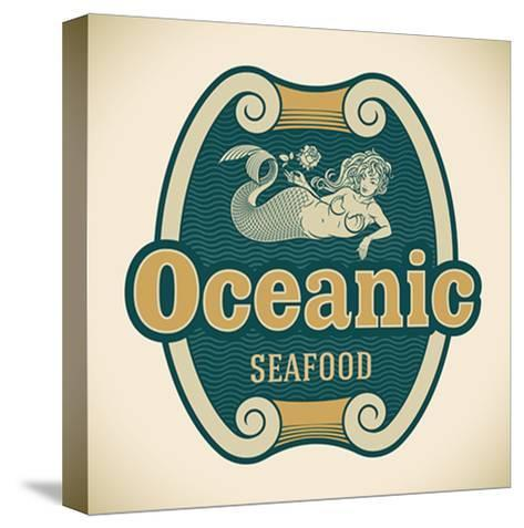 Retro-Styled Seafood Label Including An Image Of Mermaid-Arty-Stretched Canvas Print