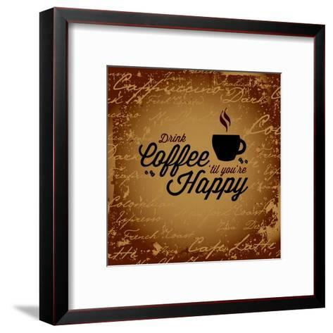 Coffee Makes You Happy-arenacreative-Framed Art Print
