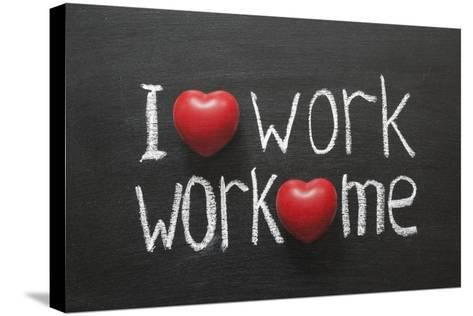 Love Work Mutually-Yury Zap-Stretched Canvas Print