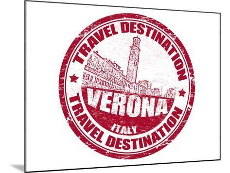 Verona Stamp-radubalint-Mounted Art Print