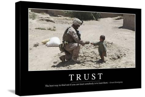 Trust: Inspirational Quote and Motivational Poster--Stretched Canvas Print