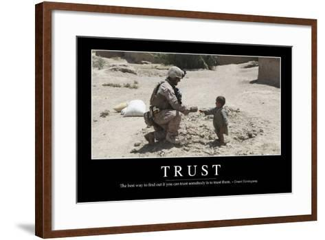 Trust: Inspirational Quote and Motivational Poster--Framed Art Print