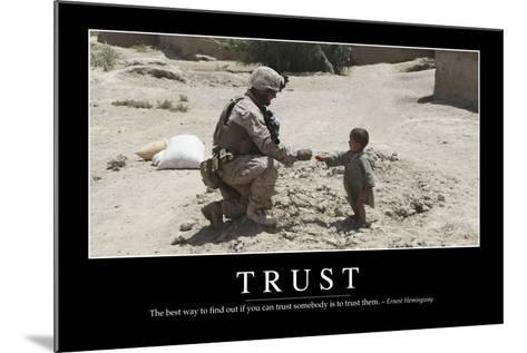 Trust: Inspirational Quote and Motivational Poster--Mounted Photographic Print