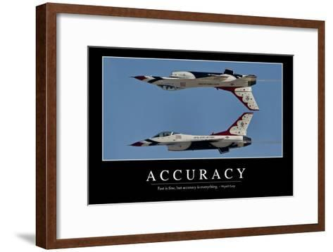 Accuracy: Inspirational Quote and Motivational Poster--Framed Art Print