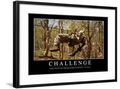 Challenge: Inspirational Quote and Motivational Poster--Framed Art Print
