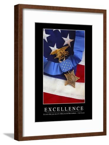 Excellence: Inspirational Quote and Motivational Poster--Framed Art Print