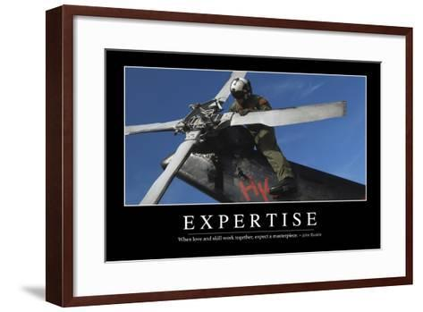 Expertise: Inspirational Quote and Motivational Poster--Framed Art Print