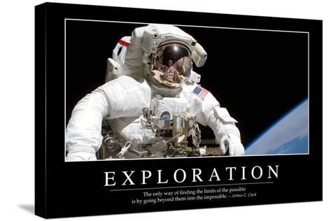 Exploration: Inspirational Quote and Motivational Poster--Stretched Canvas Print