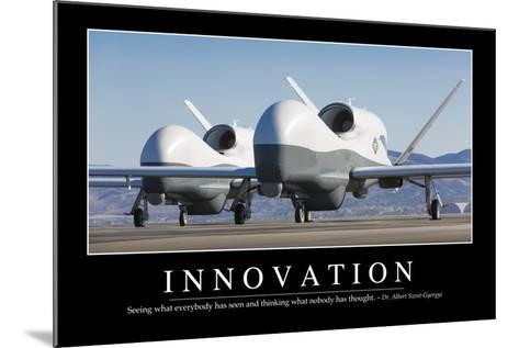 Innovation: Inspirational Quote and Motivational Poster--Mounted Photographic Print