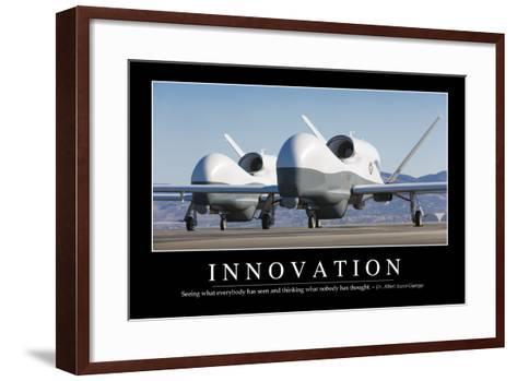 Innovation: Inspirational Quote and Motivational Poster--Framed Art Print