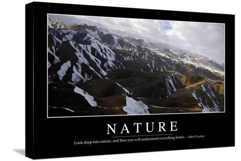 Nature: Inspirational Quote and Motivational Poster--Stretched Canvas Print