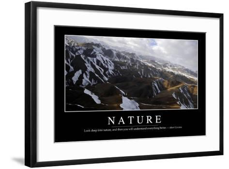 Nature: Inspirational Quote and Motivational Poster--Framed Art Print