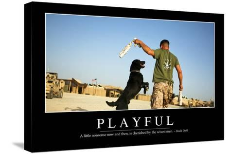 Playful: Inspirational Quote and Motivational Poster--Stretched Canvas Print