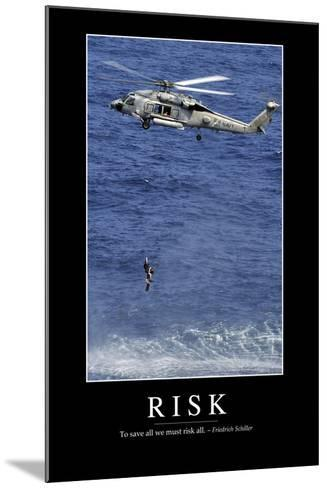 Risk: Inspirational Quote and Motivational Poster--Mounted Photographic Print
