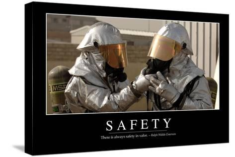 Safety: Inspirational Quote and Motivational Poster--Stretched Canvas Print