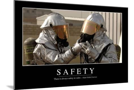 Safety: Inspirational Quote and Motivational Poster--Mounted Photographic Print
